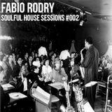 Fabio Rodry # Soulful House Sessions 002