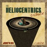Heliocentrics Tribute ft. LabZaf (05/01/2018 Nova Fm 106MHz Anfscd Radio Show)