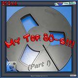 My Top 80-s!!! (Part I)