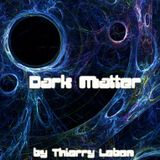 Dark Matter by Thierry Lebon