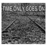 Time Only Goes On
