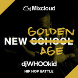 DJ Whoo Kid's New School Mixtape - PAUL DE LOECKER - New Golden Age