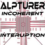 ALPTURER  @DistractAir - INCOHERENT INTERRUPTION 24.7.2013