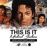 #ThisIsIt Michael Jackson Mix by @DJ_Jukess