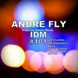 Andre Fly - Inspiring Dance Music #101 TOP20 - 40 minuts! (04.11.18)