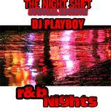 DJ PLAYBOY presents R&B Nights episode 1 Side A