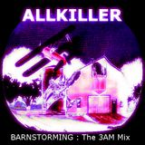 Barnstorming 3AM Mix (live at Fritzi's barn 06/17/2016)
