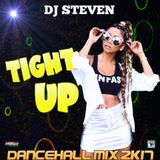 DJ STEVEN - TIGHT UP DANCEHALL MIX 2K17