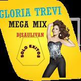 GLORIA TREVI MEGAMIX - DJSAULIVAN