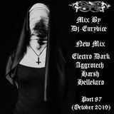 Mix New Electro Dark, Harsh, Aggrotech, Industrial (Part 87) October 2019 By Dj-Eurydice