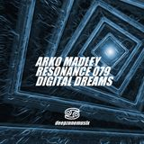 Arko Madley - Resonance 079 (2016-11-28)