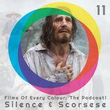 FOEC Podcast Ep. 11 – Silence & Scorsese
