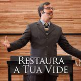 Restaura a Tua Vide