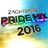 Dj Zach Shore Pride Mix 2016