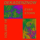 DEKADENZNOW VOLUME 19 by EVAN STORN