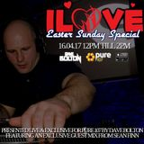 Dave Bolton presents ILOVE SUNDAYS EASTER SPECIAL feat. Guest mix from Sean Finn live on Pure 107 16