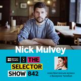 The Selector (Show 842 Ukrainian version) w/ Nick Mulvey & The Last Skeptik