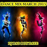 Dance mx March 2015 - DJ Bad Boy Dave