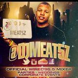 DJ Meat5z - 9.15.16 Mixshow
