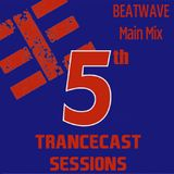 Trancecast Sessions 5th Anniversary - Beatwave 2-hours mix