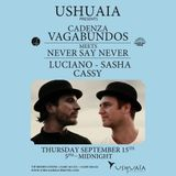 Luciano & Sasha - Live at Cadenza Vagabundos meets Never say Never, Ushuaia Ibiza (15-09-2011)