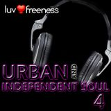 LUVFREENESS URBAN & INDEPENDENT SOUL 4