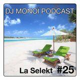 DJ MONOÏ PODCAST LA SELEKT #25