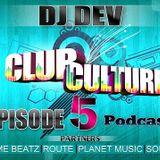 Club Culture Podcast - Episode 5