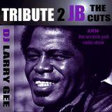Tribute 2 JB (The Cuts)