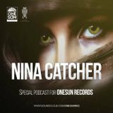 Mix Nina Catcher/Special PODCAST for ONESUN RECORDS/2016/03/28