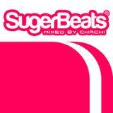 DJ Chachi - SugarBeats© - 30 MinQuickMix