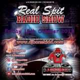 Real Spit Radio Show 12th October 2018