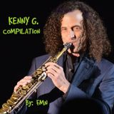 KENNY G. COMPILATION