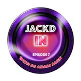 Jackd In 007 with DJ Adam Jack from DJAdamJack.com