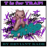 T is for Trap!
