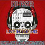 DJ-ROR Friday Night Sessions on bnblondonradio.com #1 2016