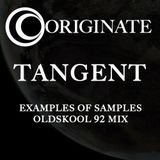TANGENT - EXAMPLES OF SAMPLES OLDSKOOL 92 MIX