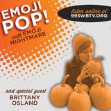 Emoji Pop! on WBTV-LP - 2017.10.22 (w/ Brittany Osland)
