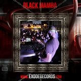 Exode Records Podcast Volume 38 Mixed by Black Mamba
