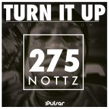 TURN IT UP radio show #275 // focus: NOTTZ