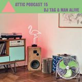 Attic Podcast 15 Part2 by Dj Tag (Japan)
