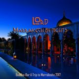 LOrd - Marrakech by Night (Buddha-Bar A Trip to Marrakesh 2017)