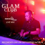 GLAM CLUB - SERGIO TEE LIVE MIX
