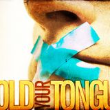 Hold Your Tongue - Audio