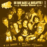 Podcast #148 : LA BANDE A BALK, GYPSY HILL, SHANTEL