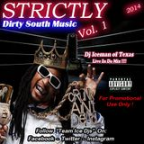 STRICTLY Dirty South Music (Vol 1) 2014