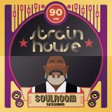 Soul Room Sessions Volume 90 | STRAINHOUSE | Uruguay