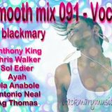 blackmary smooth mix 091 - vocal  [by blackmary]23082012