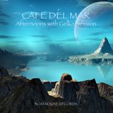 Cafe Del Mar : Afternoons with Gelka Session