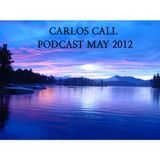 Carlos Call - Podcast May 2012
